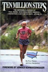 Paul Reese addressed prostrate cancer by running across the continental USA.